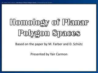 Homology of Planar Polygon Spaces