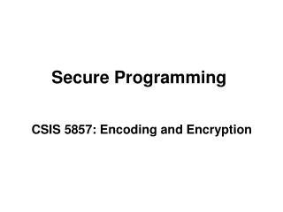 Secure Programming