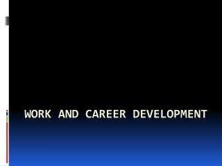 Work and Career Development