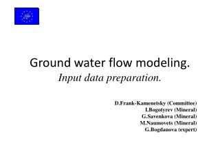 Ground water flow modeling. Input data preparation.