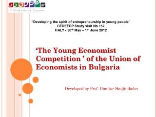 """Developing the spirit of entrepreneurship in young people""  CEDEFOP Study visit No 157"