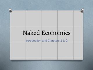 naked economics chapter 1