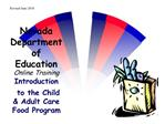 Nevada Department of Education Online Training Introduction  to the Child  Adult Care Food Program