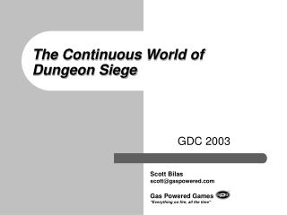The Continuous World of Dungeon Siege