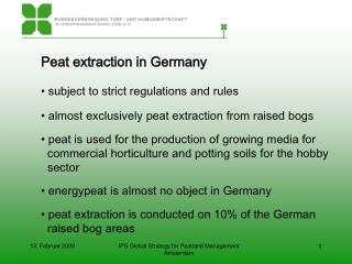 Peat extraction in Germany  subject to strict regulations and rules