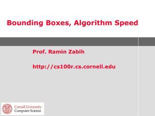 Bounding Boxes, Algorithm Speed