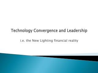 Technology Convergence and Leadership