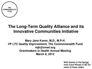 The Long-Term Quality Alliance and its Innovative Communities Initiative