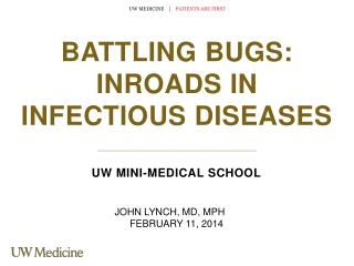 Battling  Bugs:  Inroads  in infectious Diseases