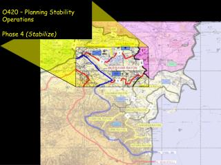 O420  –  Planning Stability  Operations  Phase 4  (Stabilize)