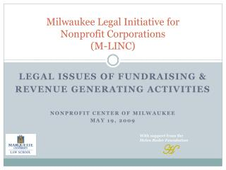 Milwaukee Legal Initiative for  Nonprofit Corporations  M-LINC