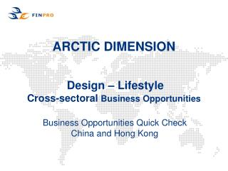 ARCTIC DIMENSION Design – Lifestyle Cross-sectoral  Business Opportunities