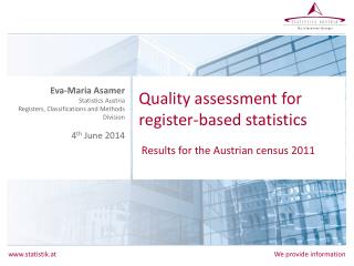 Quality  assessment for  register- based statistics