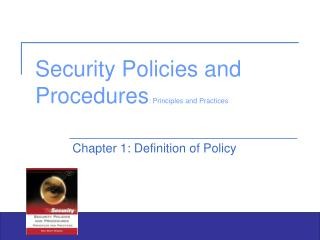 Security Policies and Procedures : Principles and Practices