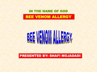 BEE VENOM ALLERGY