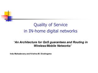 Quality of Service  in IN-home digital networks