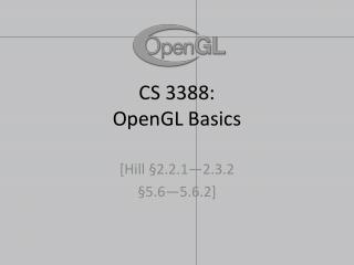 CS 3388:  OpenGL Basics