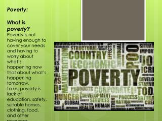 Poverty: What is poverty?