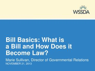 Bill Basics: What is  a Bill and How Does it Become Law?