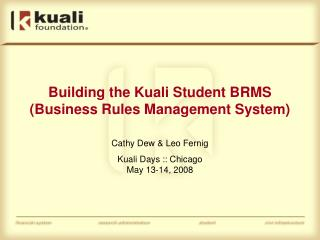 Building the Kuali Student BRMS (Business Rules Management System)