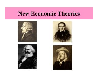 New Economic Theories