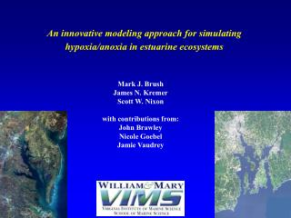 An innovative modeling approach for simulating hypoxia/anoxia in estuarine ecosystems