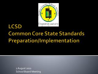 LCSD Common Core State Standards Preparation/Implementation