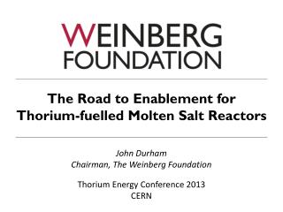 The Road to Enablement for Thorium-fuelled Molten Salt Reactors