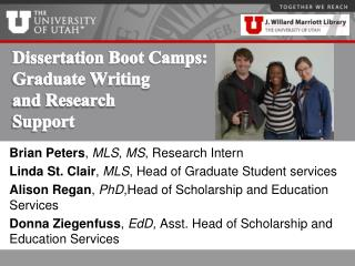Dissertation Boot Camps:  Graduate  Writing  and Research  Support