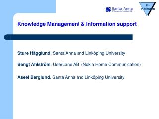 Knowledge Management & Information support