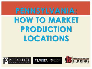 Pennsylvania: How to market production locations