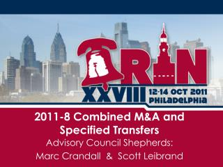 2011-8 Combined M&A and Specified Transfers