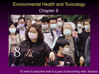 Environmental Health and Toxicology