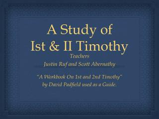 A Study of  Ist  & II Timothy