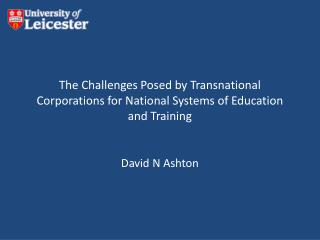 The Challenges Posed by Transnational Corporations for National Systems of Education and Training