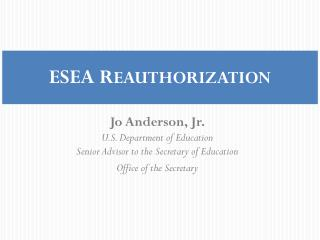 ESEA R EAUTHORIZATION