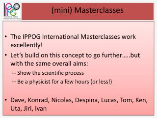 (mini)  Masterclasses