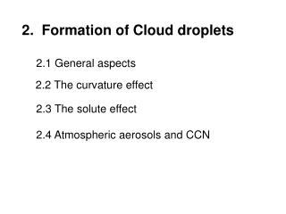 2.  Formation of Cloud droplets