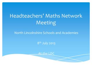 Headteachers' Maths Network Meeting