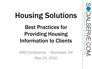 Housing Solutions Best Practices for Providing Housing Information to Clients
