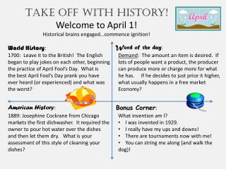 Take off with history! Welcome to April 1! Historical brains engaged…commence ignition!