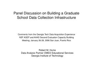 Panel Discussion on Building a Graduate School Data Collection Infrastructure