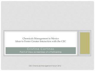 Chemicals Management in Mexico Ideas to Foster Greater Interaction with the CEC