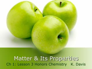 Matter & Its Properties