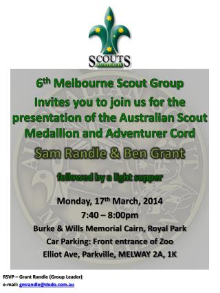Monday,  17 th March ,  2014 7:40  –  8: 00 pm Burke & Wills Memorial Cairn, Royal Park