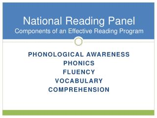 National Reading Panel Components of an Effective Reading Program