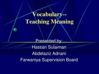 Vocabulary-- Teaching Meaning