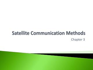 Satellite Communication Methods