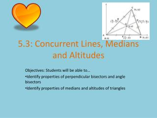 5.3: Concurrent Lines, Medians and Altitudes