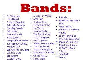 Bands:
